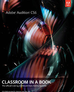 368 грн.| Adobe Audition CS6 Classroom in a Book