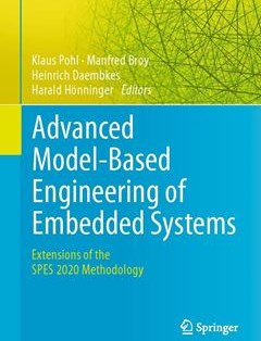 368 грн.| Advanced Model-Based Engineering of Embedded Systems: Extensions of the SPES 2020 Methodology 1st ed. 2016 Edition