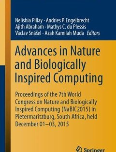 437 грн.  Advances in Nature and Biologically Inspired Computing: Proceedings of the 7th World Congress on Nature and Biologically Inspired Computing ... in Intelligent Systems and Computing 1st ed. 2016 Edition