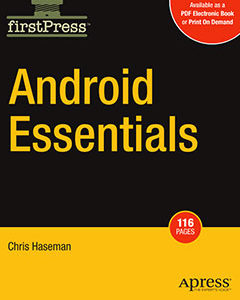 Android Essentials (Books for Professionals by Professionals)