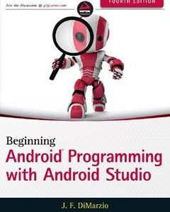437 грн.| Beginning Android Programming with Android Studio 4th Edition