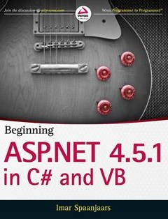 Beginning ASP.NET 4.5.1: in C# and VB 1st Edition