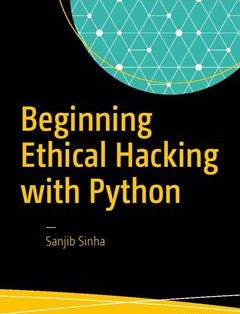 276 грн.| Beginning Ethical Hacking with Python 1st ed. Edition