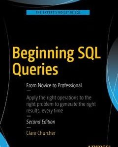 Beginning SQL Queries: From Novice to Professional 2nd ed. Edition