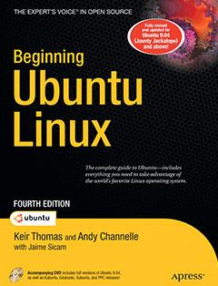 Beginning Ubuntu Linux 4th Edition