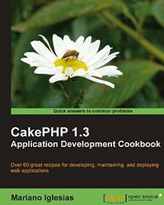 368 грн.  CakePHP 1.3 Application Development Cookbook