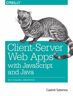 322 грн.| Client-Server Web Apps with JavaScript and Java 1st Edition