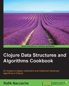 322 грн.| Clojure Data Structures and Algorithms Cookbook
