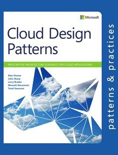 322 грн.| Cloud Design Patterns: Prescriptive Architecture Guidance for Cloud Applications