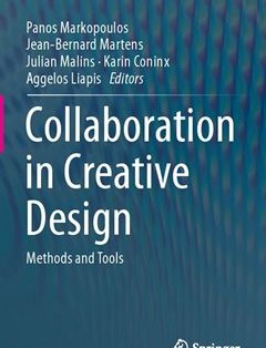 368 грн.  Collaboration in Creative Design: Methods and Tools 1st ed. 2016 Edition