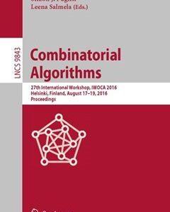 Combinatorial Algorithms: 27th International Workshop