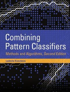 368 грн.| Combining Pattern Classifiers: Methods and Algorithms 2nd Edition