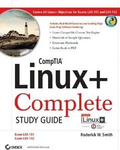 CompTIA Linux+ Study Guide: Exams LX0-101 and LX0-102 2nd Edition