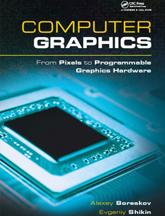 506 грн.| Computer Graphics: From Pixels to Programmable Graphics Hardware
