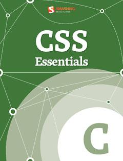 322 грн.  CSS Essentials (Smashing eBook Series)