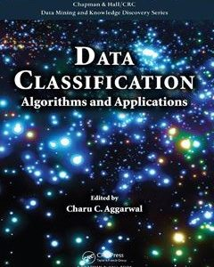 759 грн.  Data Classification: Algorithms and Applications 1st Edition