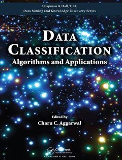 759 грн.| Data Classification: Algorithms and Applications 1st Edition