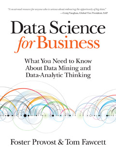 437 грн.  Data Science for Business: What you need to know about data mining and data-analytic thinking