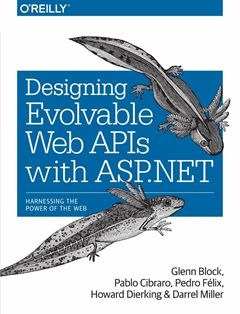 506 грн.| Designing Evolvable Web APIs with ASP.NET 1st Edition