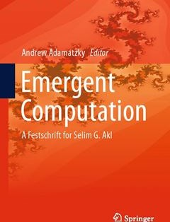 690 грн.| Emergent Computation: A Festschrift for Selim G. Akl 1st ed. 2017 Edition
