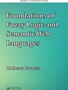 368 грн.  Foundations of Fuzzy Logic and Semantic Web Languages 1st Edition