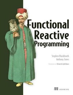 Functional Reactive Programming 1st Edition