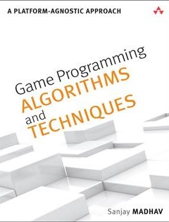 368 грн.| Game Programming Algorithms and Techniques: A Platform-Agnostic Approach