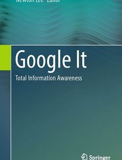 506 грн.| Google It: Total Information Awareness 1st ed. 2016 Edition