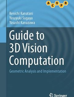 368 грн.| Guide to 3D Vision Computation: Geometric Analysis and Implementation 1st ed. 2016 Edition