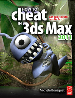 322 грн.| How to Cheat in 3ds Max 2011: Get Spectacular Results Fast