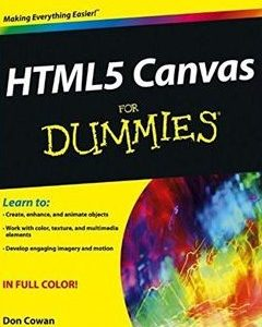368 грн.  HTML5 Canvas For Dummies 1st Edition