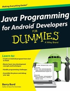 Java Programming for Android Developers For Dummies 1st Edition