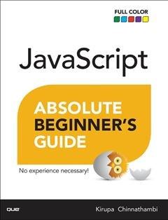 437 грн.| JavaScript Absolute Beginner's Guide 1st Edition