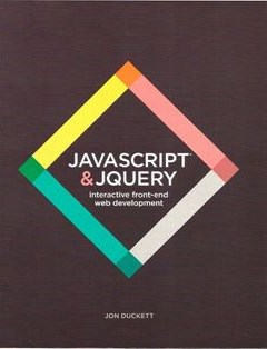 690 грн.| JavaScript and JQuery: Interactive Front-End Web Development 1st Edition