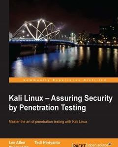 437 грн.| Kali Linux: Assuring Security By Penetration Testing