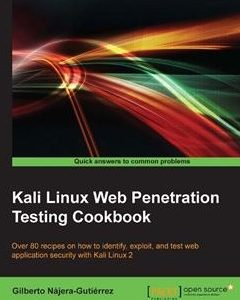 322 грн.| Kali Linux Web Penetration Testing Cookbook