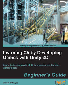 322 грн.| Learning C# by Developing Games with Unity 3D Beginner's Guide