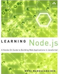 368 грн.| Learning Node.js: A Hands-On Guide to Building Web Applications in JavaScript 1st Edition