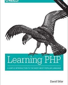 437 грн.  Learning PHP: A Gentle Introduction to the Web's Most Popular Language 1st Edition