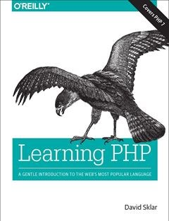 437 грн.| Learning PHP: A Gentle Introduction to the Web's Most Popular Language 1st Edition