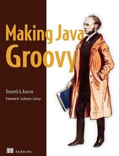 368 грн.| Making Java Groovy 1st Edition