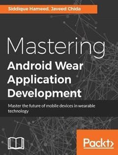 322 грн.| Mastering Android Wear Application Development
