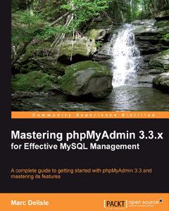 437 грн.| Mastering Phpmyadmin 3.3.X for Effective MySQL Management