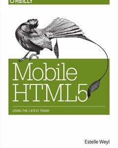 437 грн.| Mobile HTML5 1st Edition