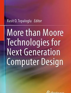 322 грн.| More than Moore Technologies for Next Generation Computer Design