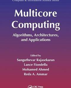 437 грн.| Multicore Computing: Algorithms