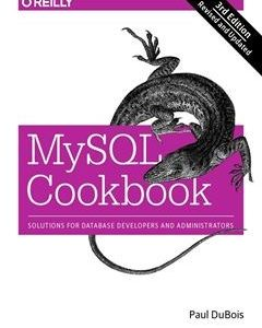 828 грн.| MySQL Cookbook: Solutions for Database Developers and Administrators 3rd Edition