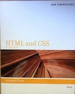 437 грн.| New Perspectives on HTML and CSS: Introductory 6th Edition