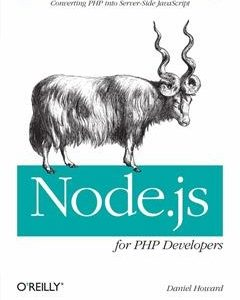 322 грн.| Node.js for PHP Developers: Porting PHP to Node.js 1st Edition