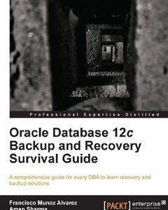 437 грн.| Oracle Database 12c Backup and Recovery Survival Guide